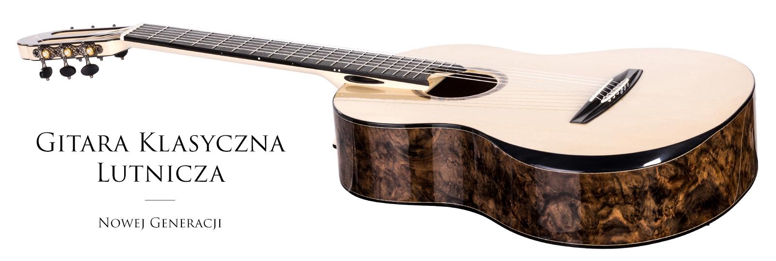 Gitara klasyczna lutnicza - nowej generacji